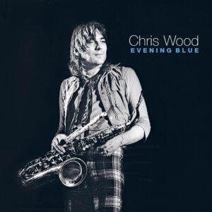 Chris wood : Evening Blue limited edition